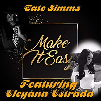Make It Easy (feat. Eleyana Estrada)