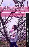 La niña del castillo de los almendros en flor