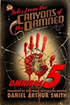 Tales from the Canyons of the Damned: Omnibus No. 5: Color Edition