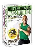"""ビリー・ブランクスJr.のDANCE WITH ME ダイエット """"10分でラクラク脂肪燃焼""""2枚組BOX [DVD] - ビリー・ブランクス Jr."""