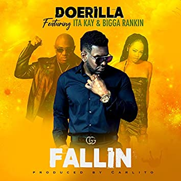 Fallin' (feat. Ita Kay & Bigga Rankin)