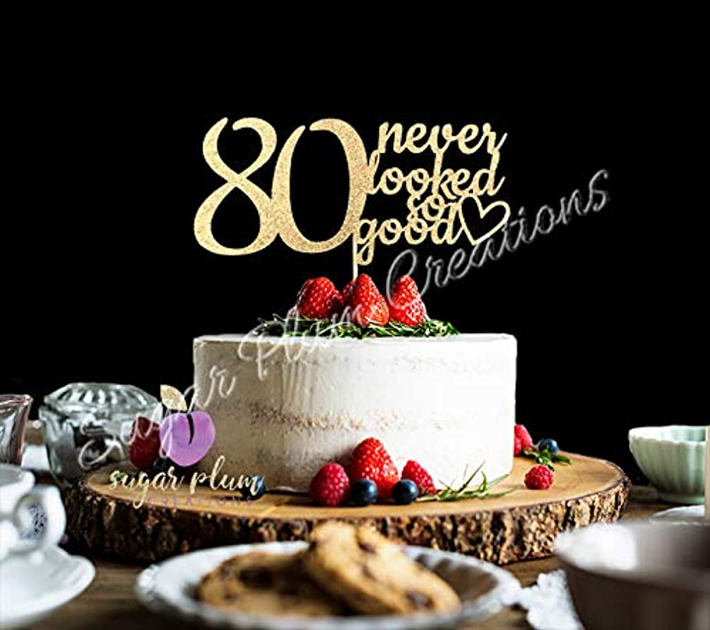 80 Never Looked so Good Cake Topper