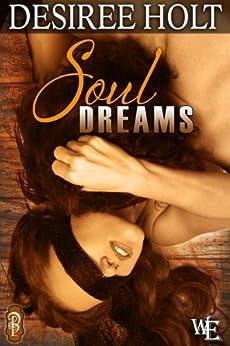 Soul Dreams (Western Escape series) (A Western Escape Romance) by [Desiree Holt]