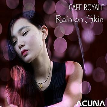 Rain On Skin