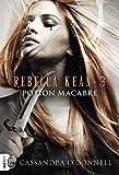 Rebecca Kean, Tome 3 - Potion macabre