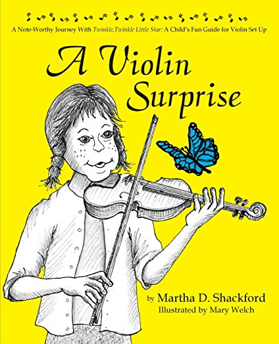 A Violin Surprise, a Note-Worthy Journey with Twinkle, Twinkle Little Star: A Child's Fun Guide for Violin Set Up