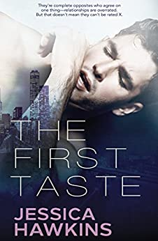 The First Taste: A Single Dad Standalone Romance by [Jessica Hawkins]