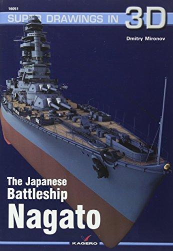 The Japanese Battleship Nagato: 51 (Super Drawings in 3D)
