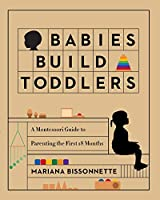 Babies Build Toddlers