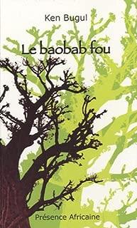 Le baobab fou (French Edition)