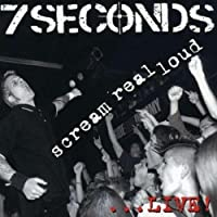 Scream Real Loud by 7 Seconds