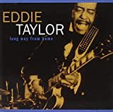 Songtexte von Eddie Taylor - Long Way From Home