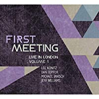 First Meeting: Live In London Volume 1 [Analog]