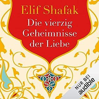 Die vierzig Geheimnisse der Liebe                   Autor:                                                                                                                                 Elif Shafak                               Sprecher:                                                                                                                                 Ann Vielhaben                      Spieldauer: 12 Std. und 37 Min.     284 Bewertungen     Gesamt 4,3
