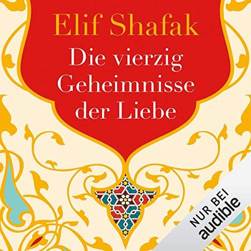Die vierzig Geheimnisse der Liebe audiobook cover art