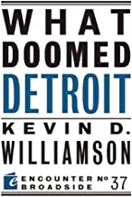 What Doomed Detroit (Encounter Broadsides Book 37) (English Edition)