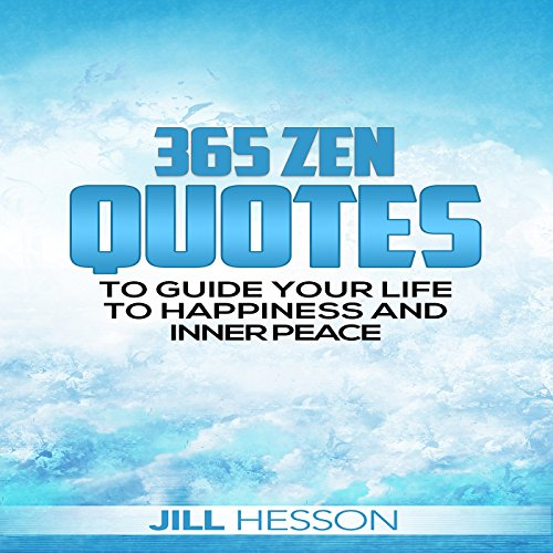 Zen for Beginners: 365 Zen Quotes to Guide Your Life to Happiness and Inner Peace audiobook cover art