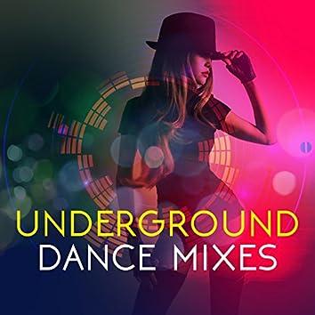 Underground Dance Mixes