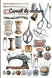 Carnet de couture: Carnet de note original pour passionnées de la couture, Journal de couture ou de note quotidienne