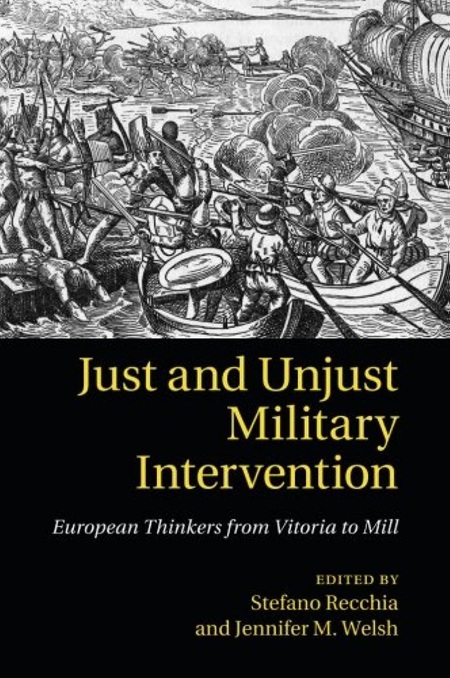 パイル視線スクレーパーJust and Unjust Military Intervention: European Thinkers from Vitoria to Mill