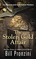 The Stolen Gold Affair (Thorndike Press Large Print Mystery: Carpenter and Quincannon Mystery)