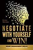 Image of Negotiate With Yourself And Win!: Mind Minding for People Who Can Hear Themselves Think