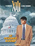XIII - Ancienne collection - Tome 19 - Le Dernier Round (XIII - Ancienne série, 19)