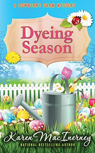 Dyeing Season (Dewberry Farm Mysteries)