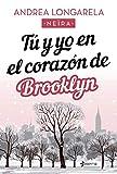 Tú y yo en el corazón de Brooklyn (Contemporánea)