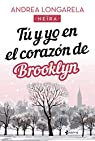 Tú y yo en el corazón de Brooklyn par Longarela