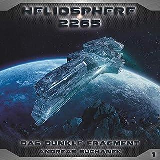 Das dunkle Fragment     Heliosphere 2265, 1              Autor:                                                                                                                                 Andreas Suchanek                               Sprecher:                                                                                                                                 Thomas Schmuckert,                                                                                        Wanja Gerick,                                                                                        Anke Reitzenstein,                   und andere                 Spieldauer: 59 Min.     7 Bewertungen     Gesamt 4,9