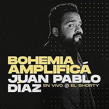 Bohemia Amplificá (En Vivo Desde El Shorty)