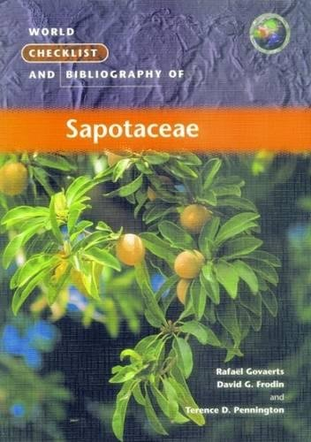 Frodin, D:  World Checklist and Bibliography of Sapotaceae