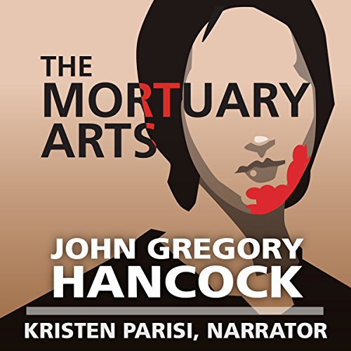 The Mortuary Arts audiobook cover art