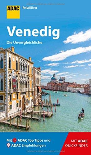 ADAC Reiseführer Venedig: Der Kompakte mit den ADAC Top Tipps und cleveren Klappkarten