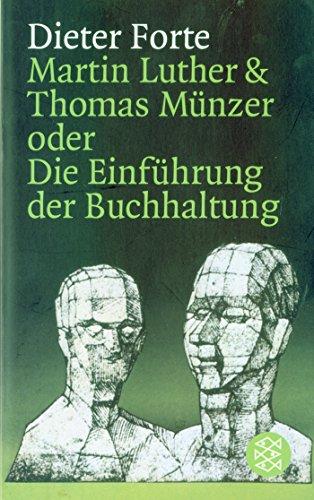 Martin Luther & Thomas Münzer oder Die Einführung der Buchhaltung (Theater / Regie im Theater)