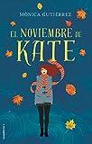 El noviembre de Kate...