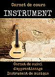 Carnet de cours INSTRUMENT-apprendre la guitare pas a pas-apprendre la...