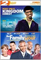 KINGDOM COMEDY/FAMILY HOUR