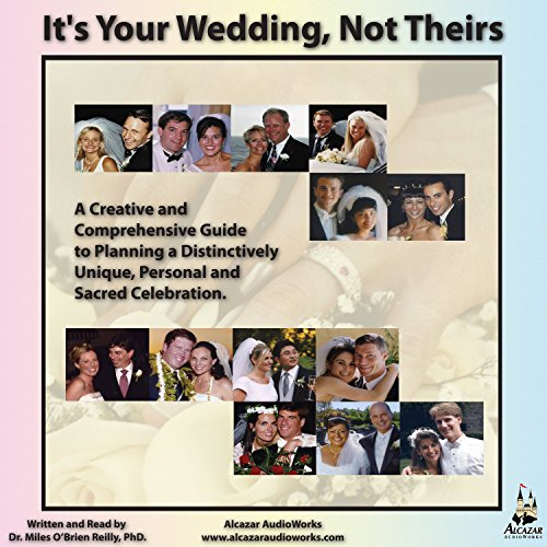 It's Your Wedding, Not Theirs cover art