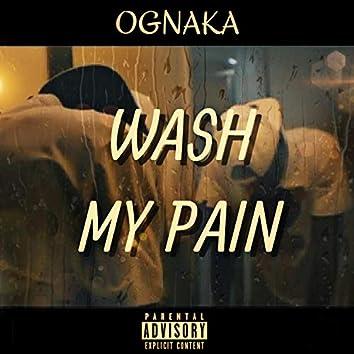 Wash My Pain