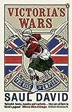 Victoria's Wars: The Rise of Empire (English Edition)