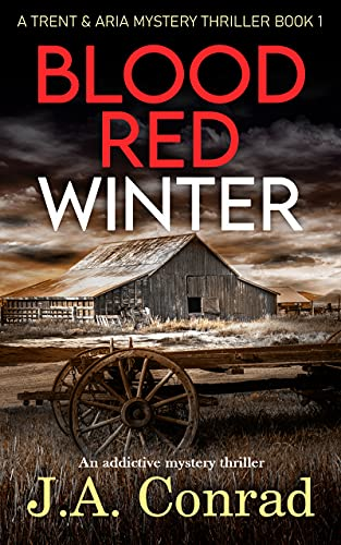 Blood Red Winter: An addictive mystery thriller (Trent & Aria Mystery Thriller Book 1)