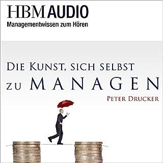 Die Kunst, sich selbst zu managen (Managementwissen zum Hören - HBM Audio) Titelbild