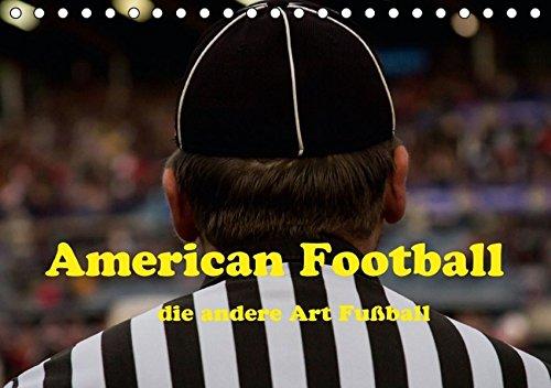 American Football - die andere Art Fußball (Tischkalender 2016 DIN A5 quer): American Football im Süden Deutschlands (Monatskalender, 14 Seiten ) (CALVENDO Sport)