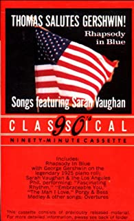 Thomas Salutes Gershwin!: Rhapsody In Blue / Overtures / Songs Featuring Sarah Vaughan [Audio Cassette]