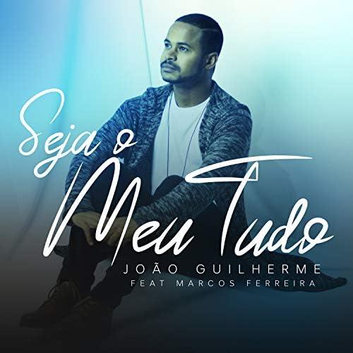 João Guilherme feat. Marcos Ferreira