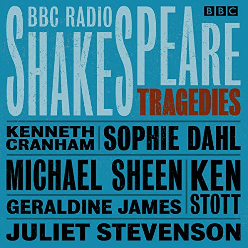 BBC Radio Shakespeare: A Collection of Six Tragedies cover art