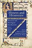 Hymns and Hymnody I: Historical and Theological Introductions: From Asia Minor to Western Europe