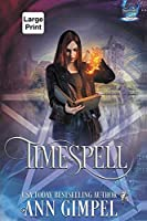 Timespell: Highland Time Travel Paranormal Romance (Elemental Witch)